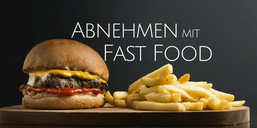 abnehmen mit fast food